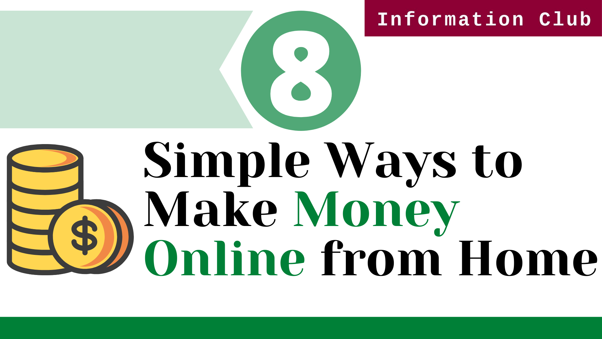 https://www.clubinfonline.com/2020/04/04/8-simple-ways-to-make-money-online-from-home-2020-guide/