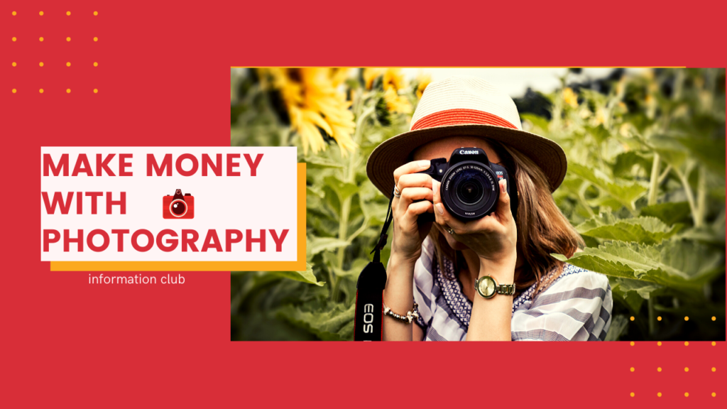 https://www.clubinfonline.com/2020/05/05/make-money-online-by-photography-in-2020/