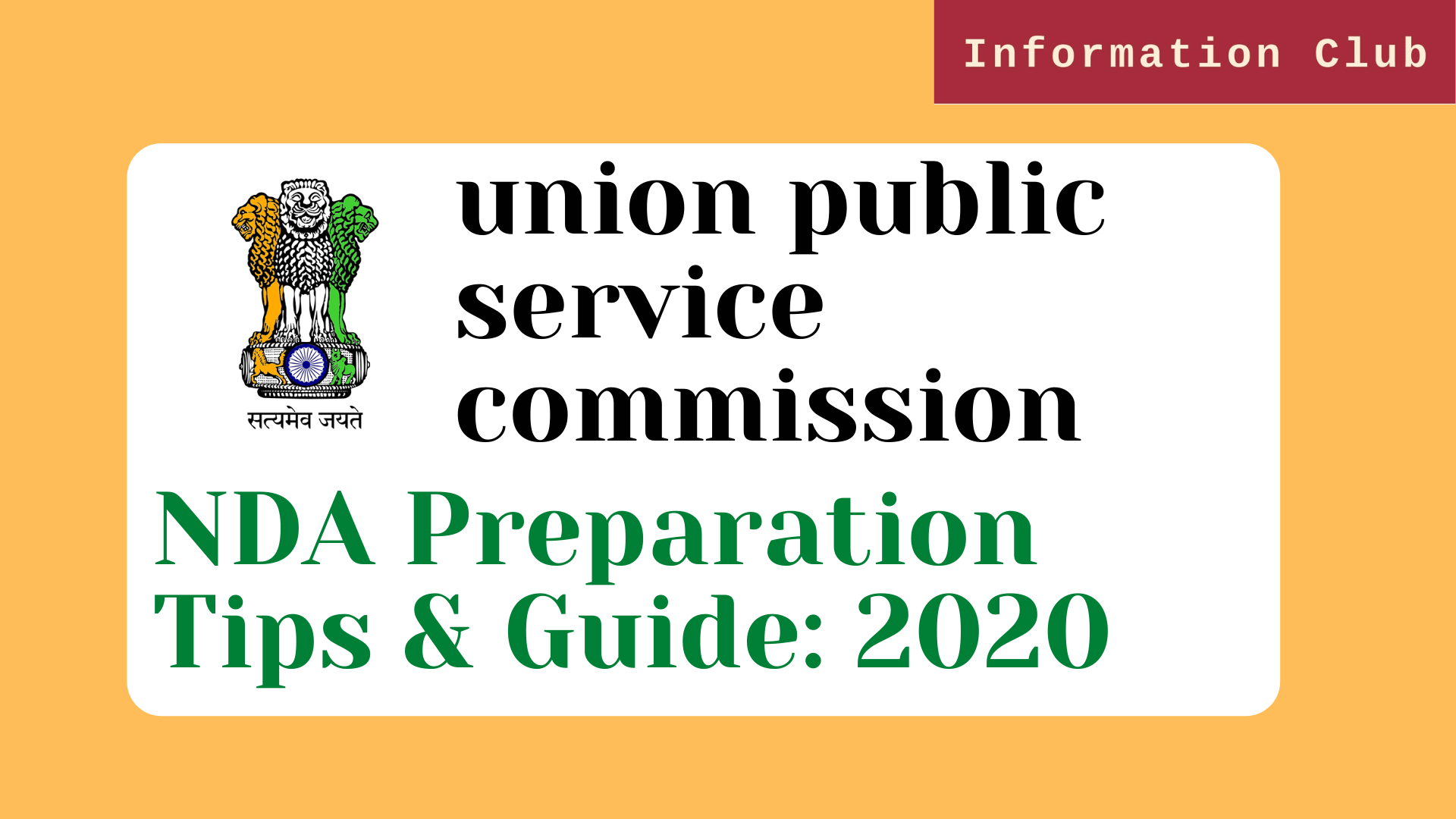 Complete guide to the UPSC NDA & NA: 2020