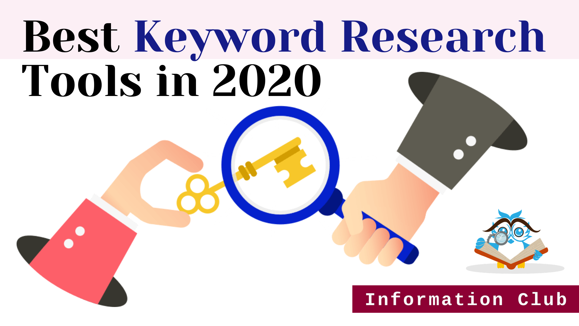 https://www.clubinfonline.com/2020/07/14/top-10-seo-keyword-research-tools-in-2020/