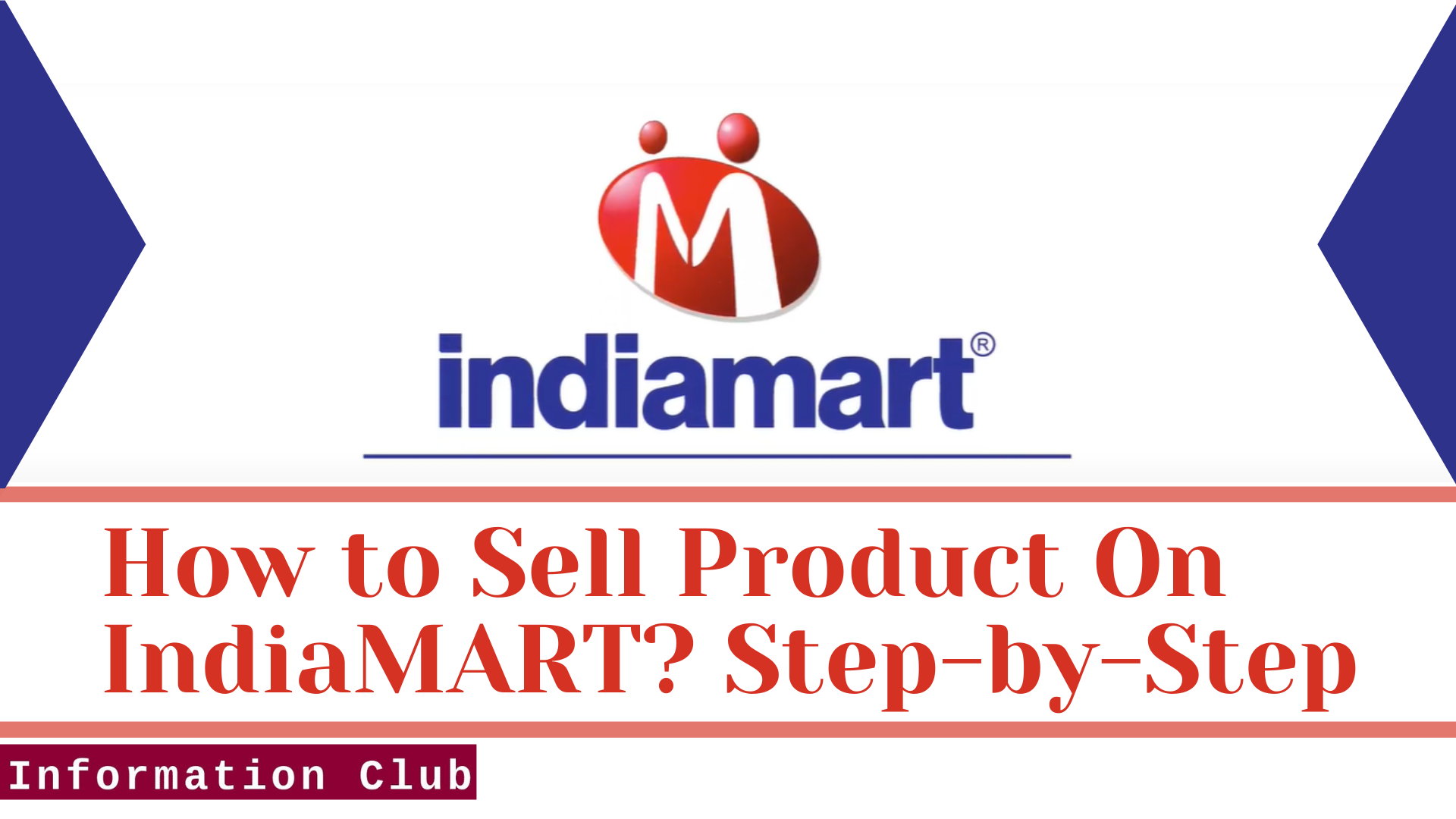 https://www.clubinfonline.com/2020/11/28/how-to-sell-product-on-indiamart-registration/