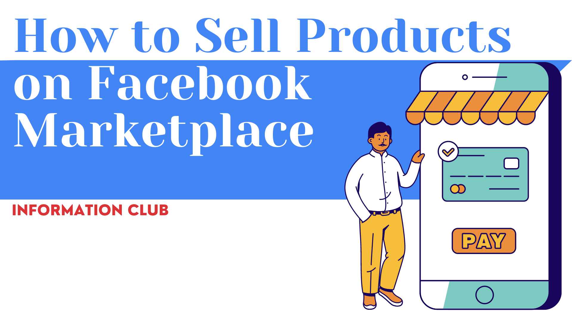https://www.clubinfonline.com/2021/01/27/how-to-sell-products-on-facebook-marketplace/
